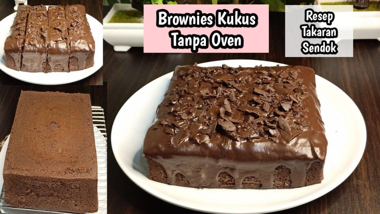Resep Brownies Kukus Simple Tanpa Oven Brownies Brownies Kukus Oven