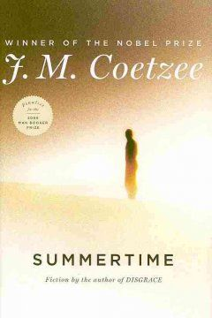 Summertime : fiction / J.M. Coetzee.