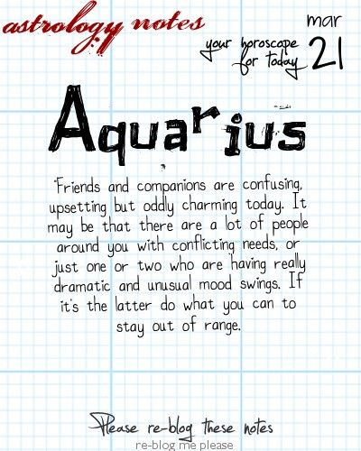 Aquarius Astrology Note: Want great astro advice? Visit our friends at iFate.com