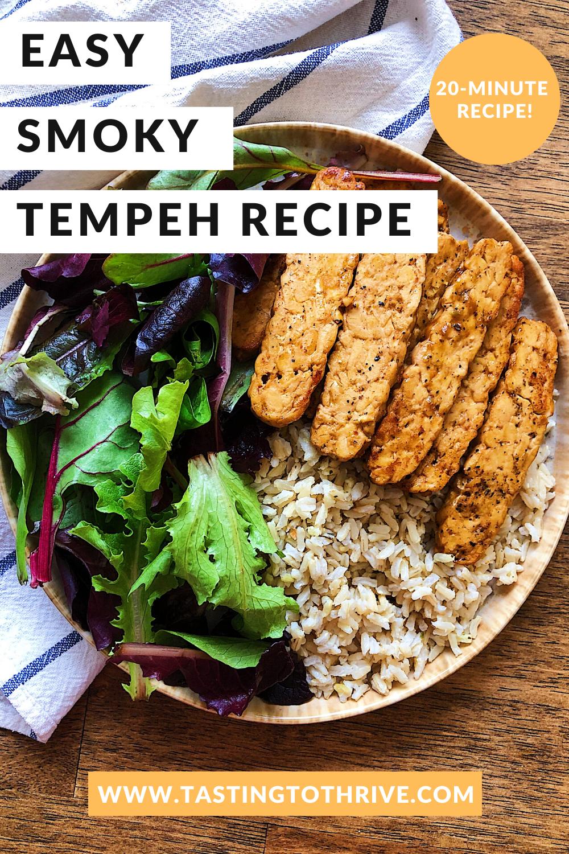 Easy Smoky Tempeh Recipe Lauren Mcneill Rd Mph Recipe In 2020 Tempeh Recipes Recipes Vegan Dinner Recipes