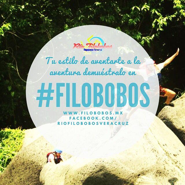 Tu #estilo de aventurarte a la #aventura demuéstralo en #filobobos http://www.filobobos.mx #Veracruz