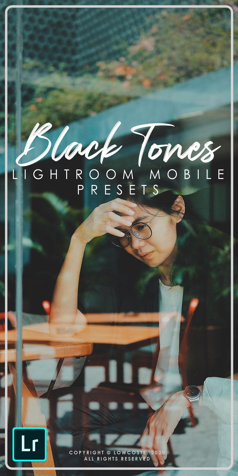 Black tones lightroom cc mobile presets in 2020