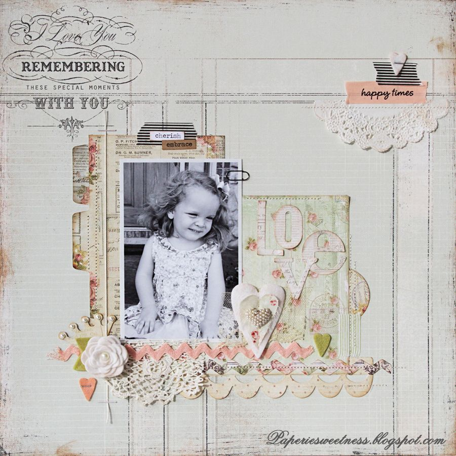 Love layout using several Sizzix Dies!!!