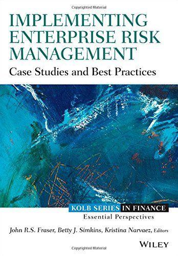 Implementing Enterprise Risk Management Case Studies And Best Practices Http Www Amazon Ca Dp 1118691962 Risk Management Management Case Studies Case Study
