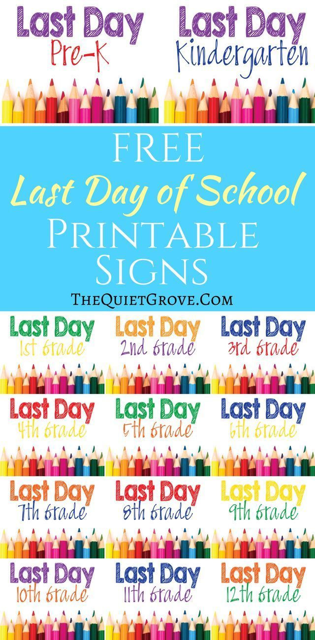 Free Printable Last Day of School Signs!   Back to School ...