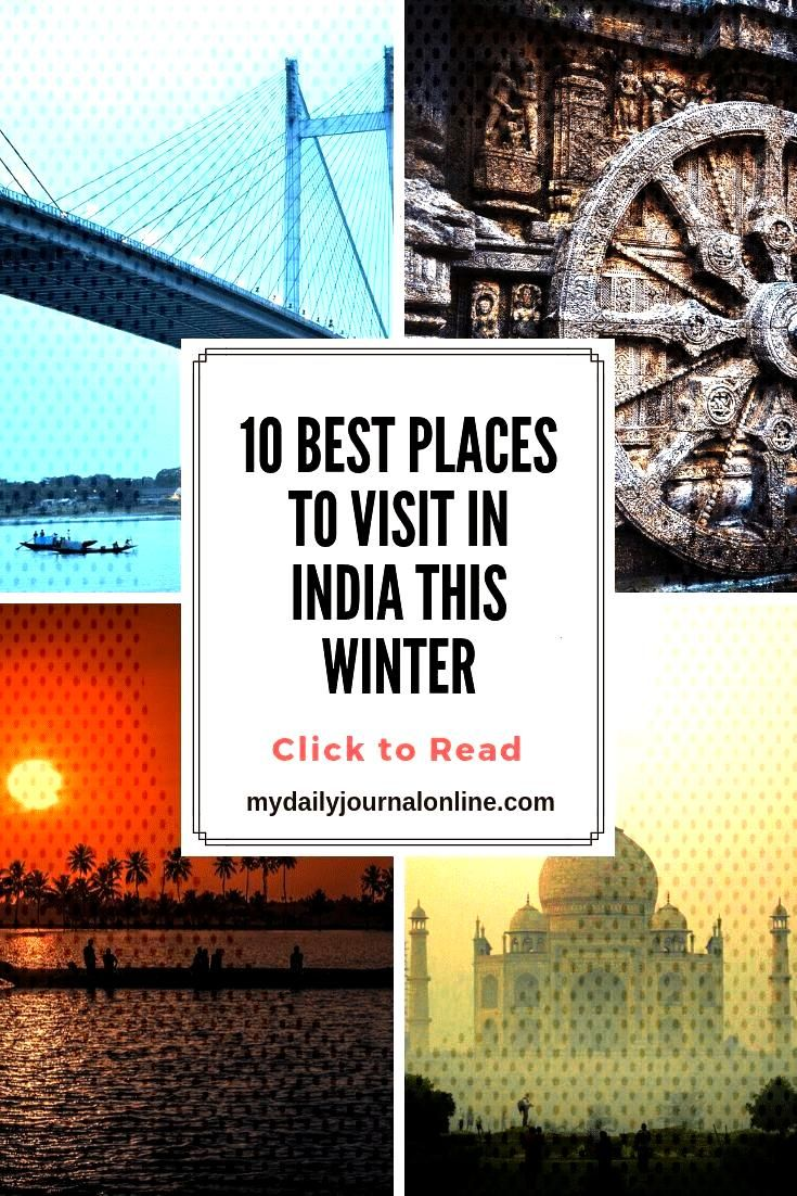 10 Best Places to Visit in India this winter 10 best places to visit in India is my personal take o