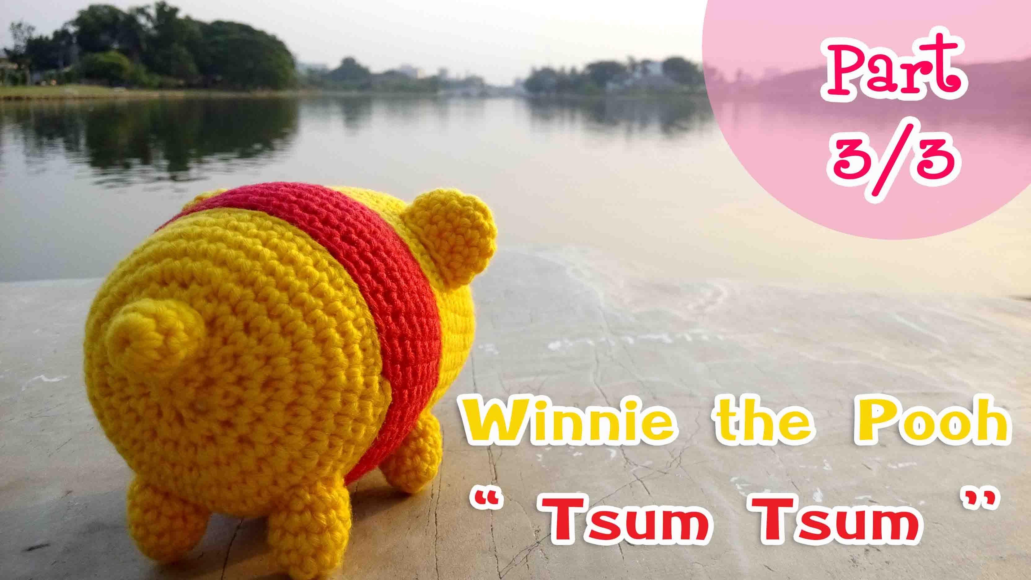 ถักตุ๊กตาหมีพูห์ Tsum Tsum 3/3 (Amigurumi Winnie the Pooh \'\'Tsum ...