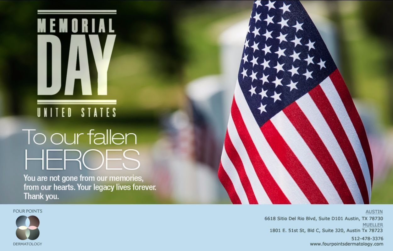 Four points dermatology is proud to honor our heroes on