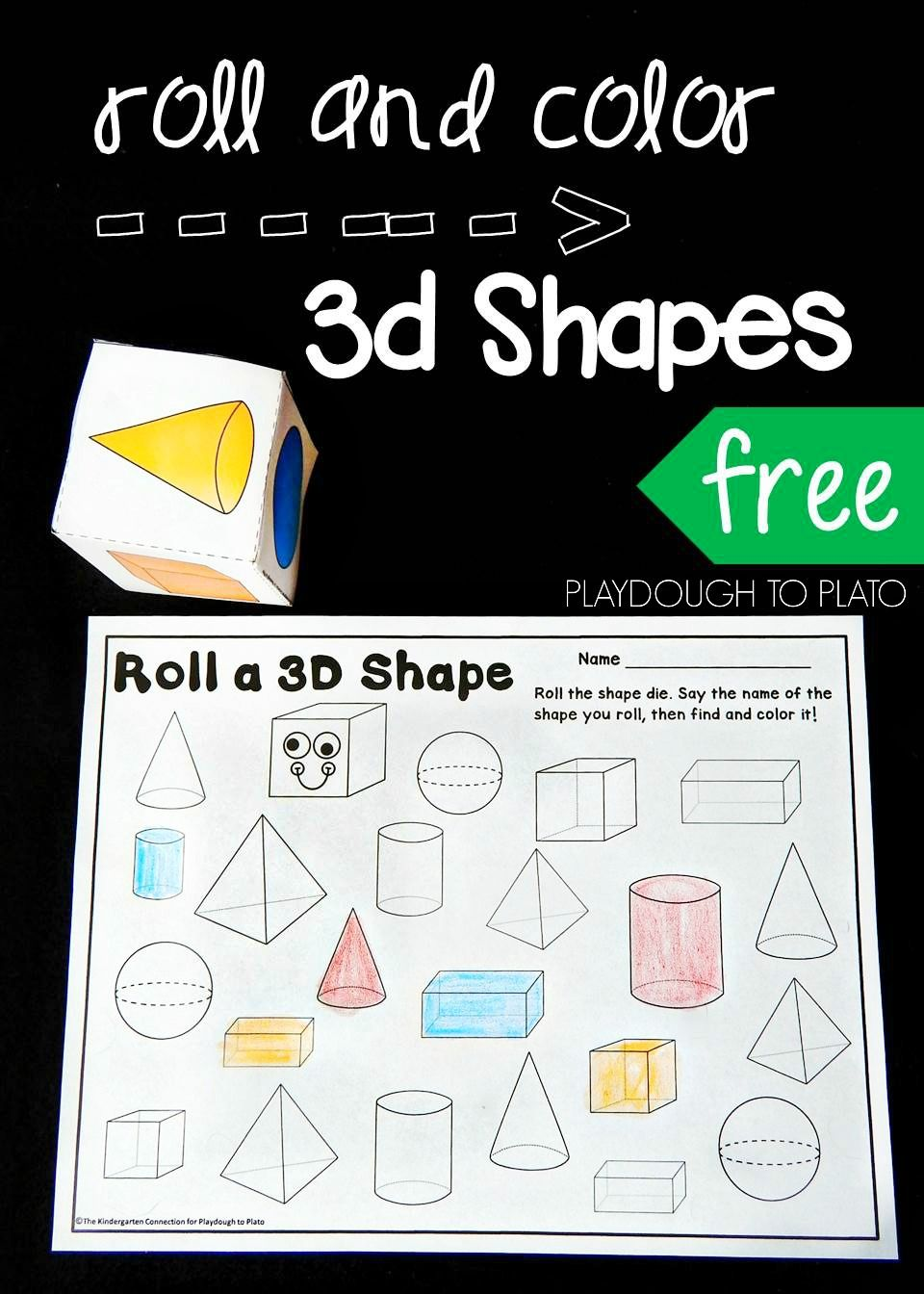 Roll and Color 3D Shapes - Playdough To Plato   Shapes kindergarten [ 1344 x 960 Pixel ]