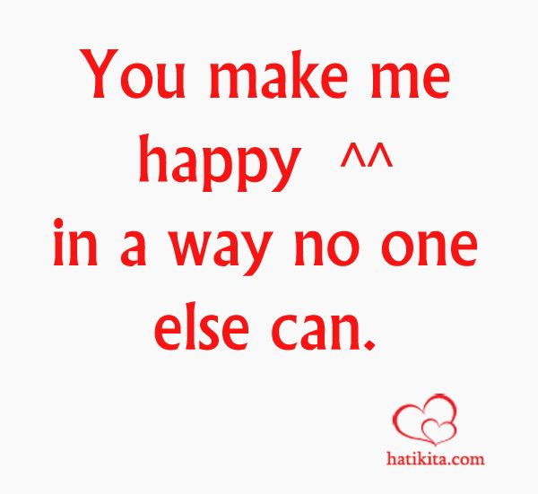 you make me happy love quotes quotesgram