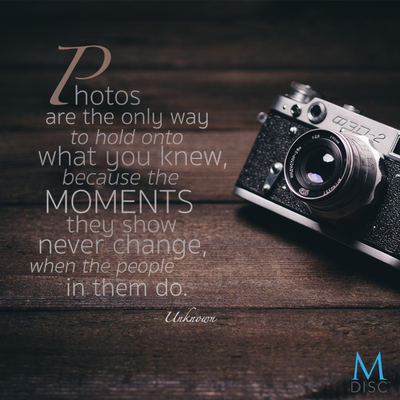"""Photographic Memory Quotes: """"Photos Are The Only Way To Hold Onto What You Knew"""