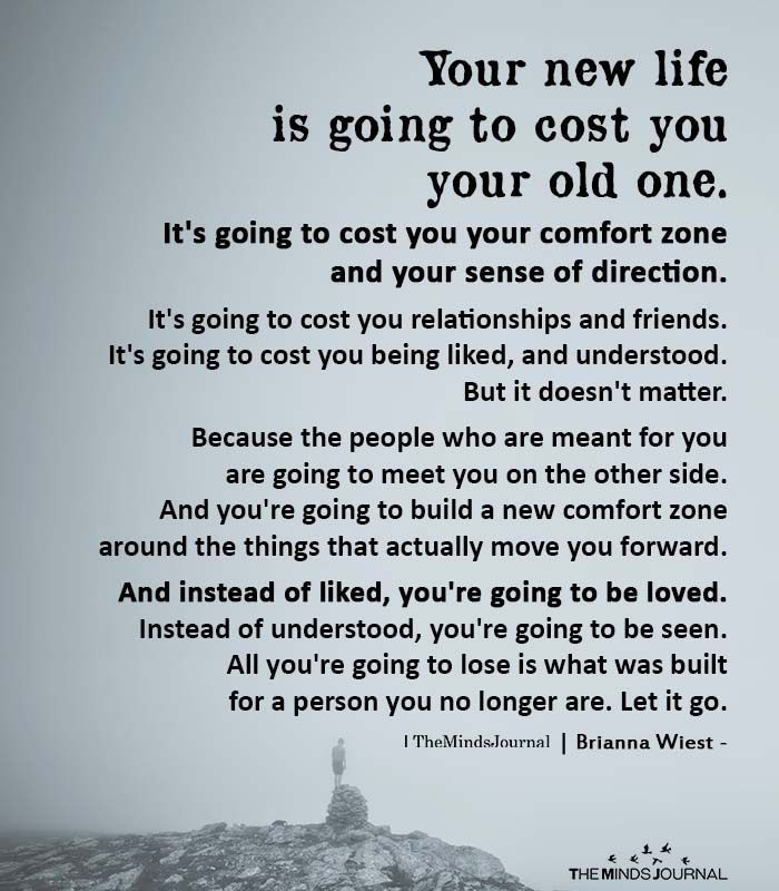 Your New Life Is Going To Cost You Your Old One