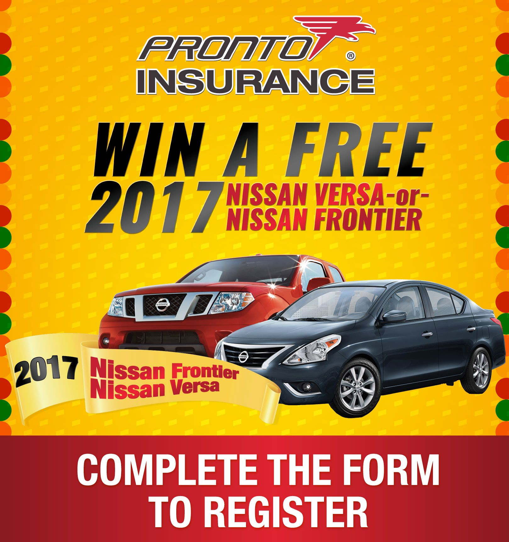 Here is your chance to win 1 of two 2017 nissans pronto