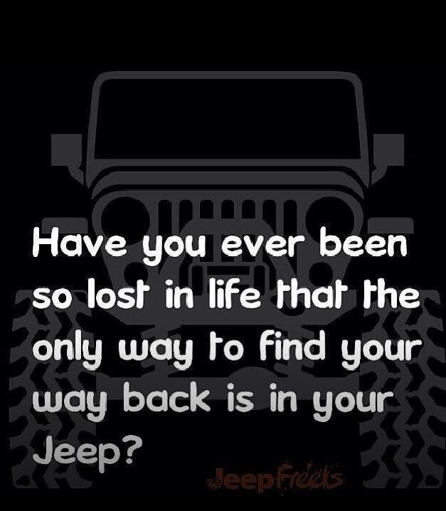 Jeep Quotes Stunning Jeep Quote  Jeep Life  Pinterest  Jeep Quotes Jeeps And Jeep Life Design Decoration