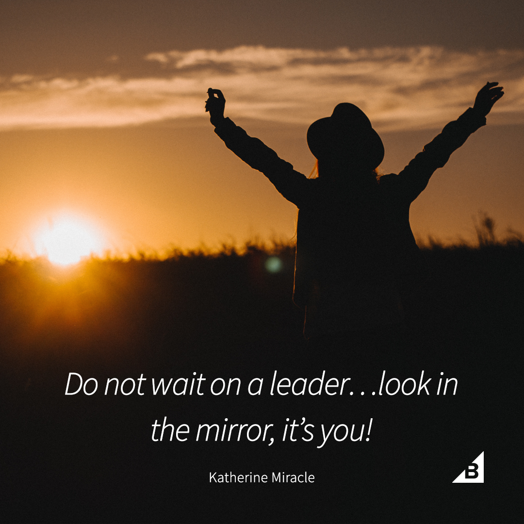 """Motivational Life Quotes Of The Day Quote Of The Day """"do Not Wait On A Leader.look In The Mirror"""