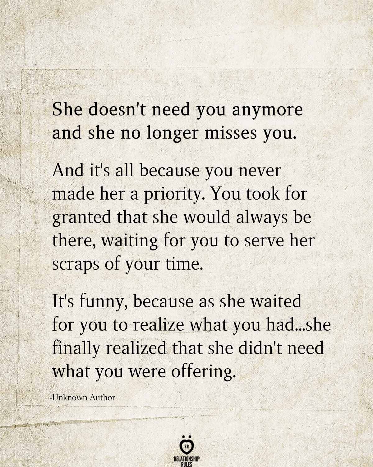 She Doesn't Need You Anymore And She No Longer Misses You
