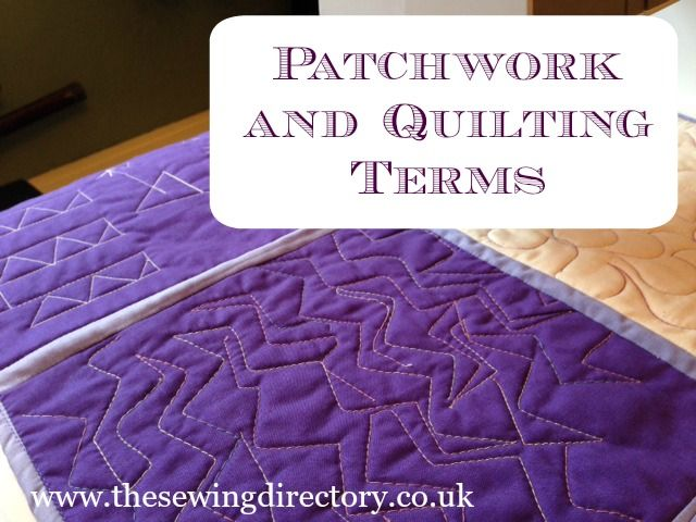 Glossary of patchwork and quilting terminology | quilting ... : quilting glossary - Adamdwight.com