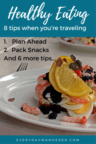8 Ways To Eat Healthy While Traveling In 2020 Travel Food Foodie Travel Ways To Eat Healthy
