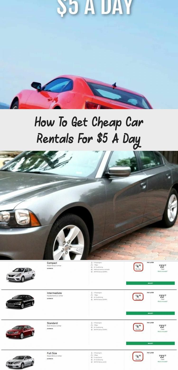 How To Get Cheap Car Rentals For 5 A Day With Images Cheap Car Rental Car Rental Travel Rewards Cards