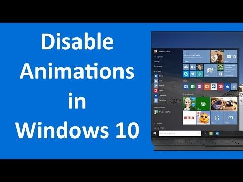 How to disable animation windows 10 to speed it up