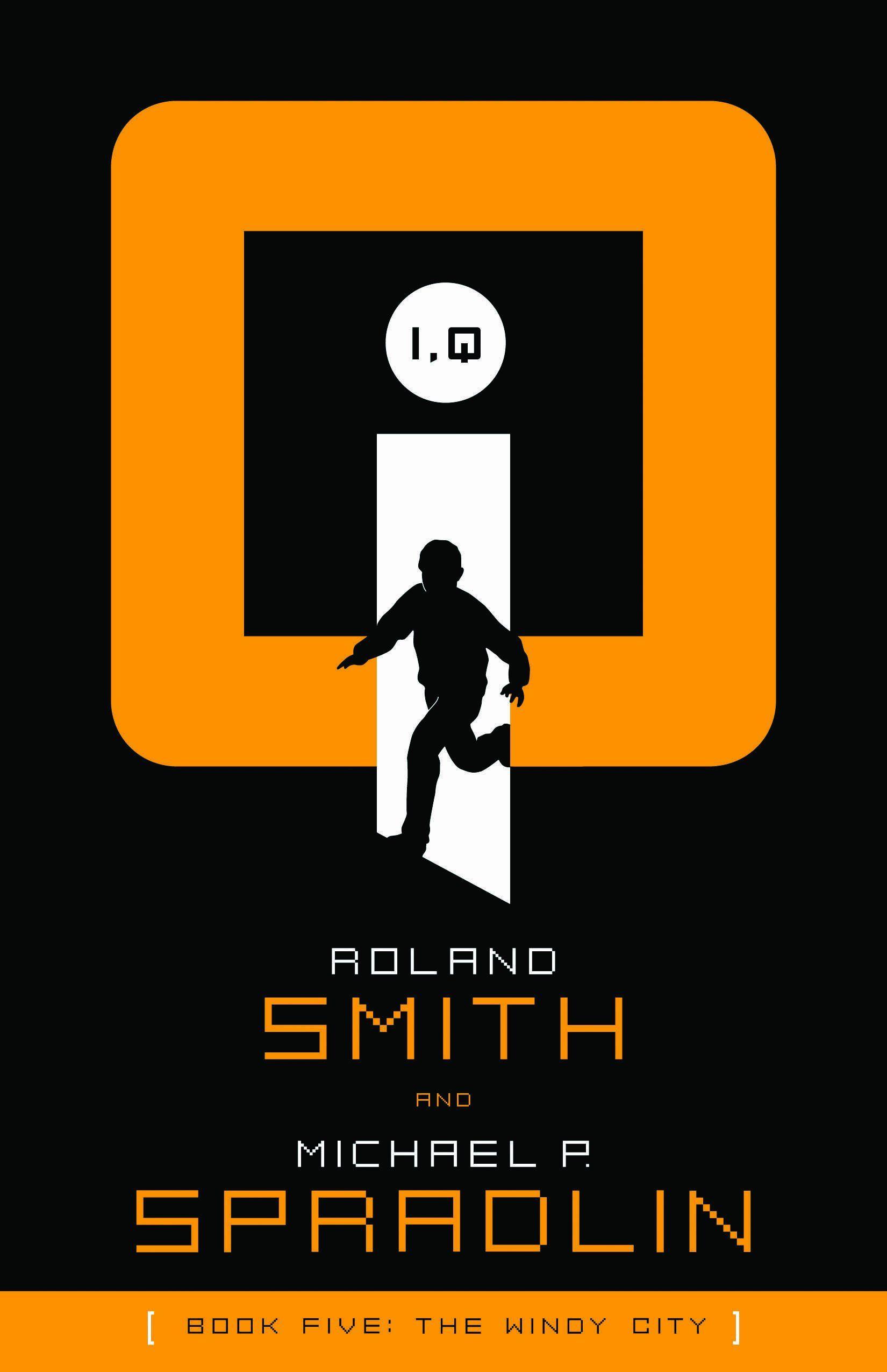 40+ Roland smith iq books info