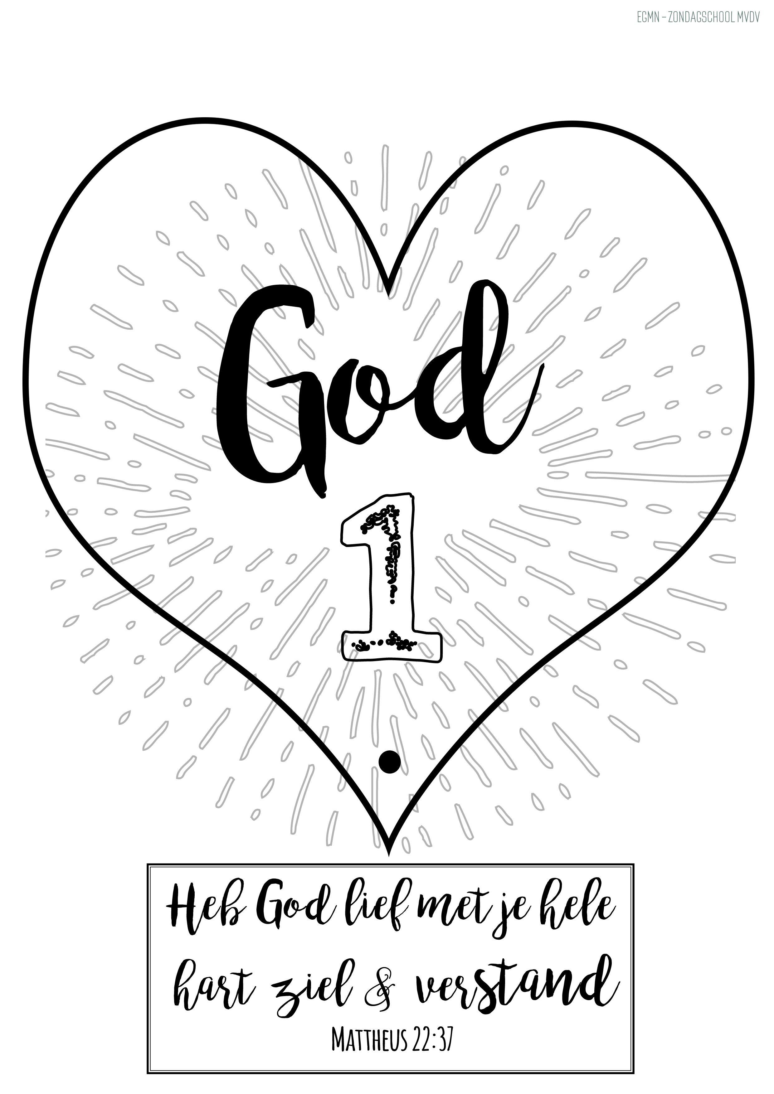 Mattheus 22 37 Zondagsschool Werkje Heb God Lief God Eerst Deel 1 Van 2 Bijbel Bijbel Kleurplaten De Bijbel