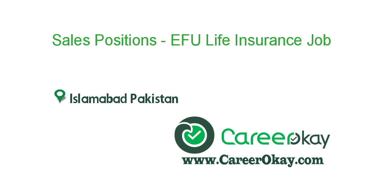 Sales Positions Efu Life Insurance Executive Jobs Jobs In