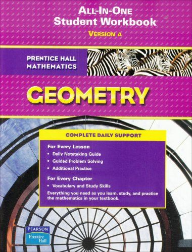 All In One Student Workbook Version A Prentice Hall Mathematics Geometry By Prentice Hall Http Www Amazon Com Dp 013165719 Workbook Mathematics Prentice