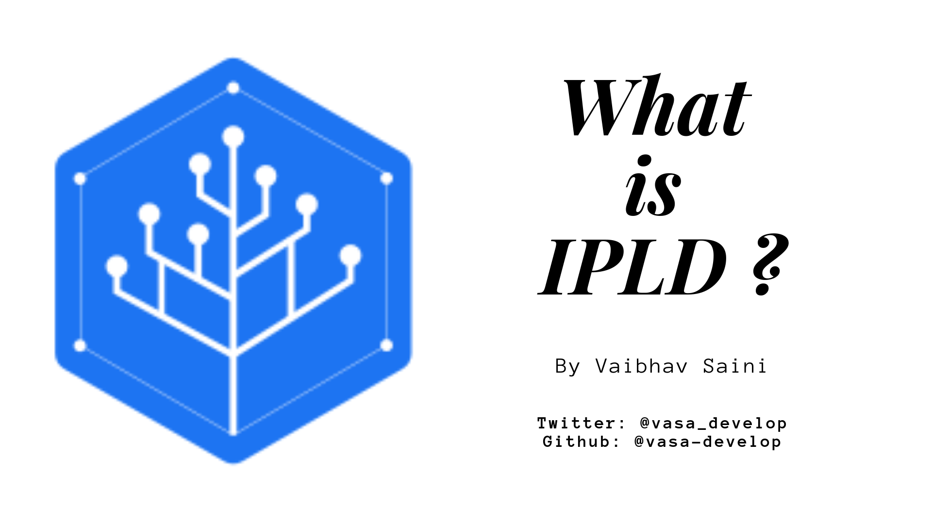 IPLD: Complete Guide