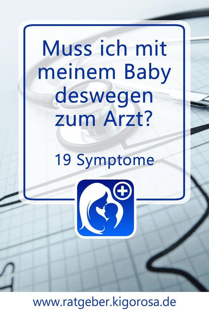19 Symptome Bei Denen Du Mit Baby Zum Arzt Musst