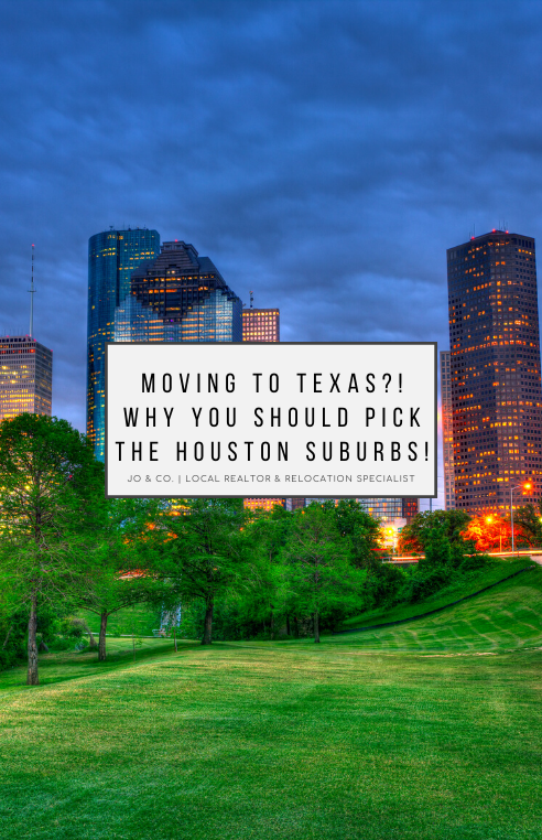 Moving to Texas   Why You Should Consider the Houston Suburbs   Jo & Co.