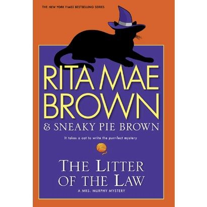 August - Litter Of The Law by Rita Mae Brown