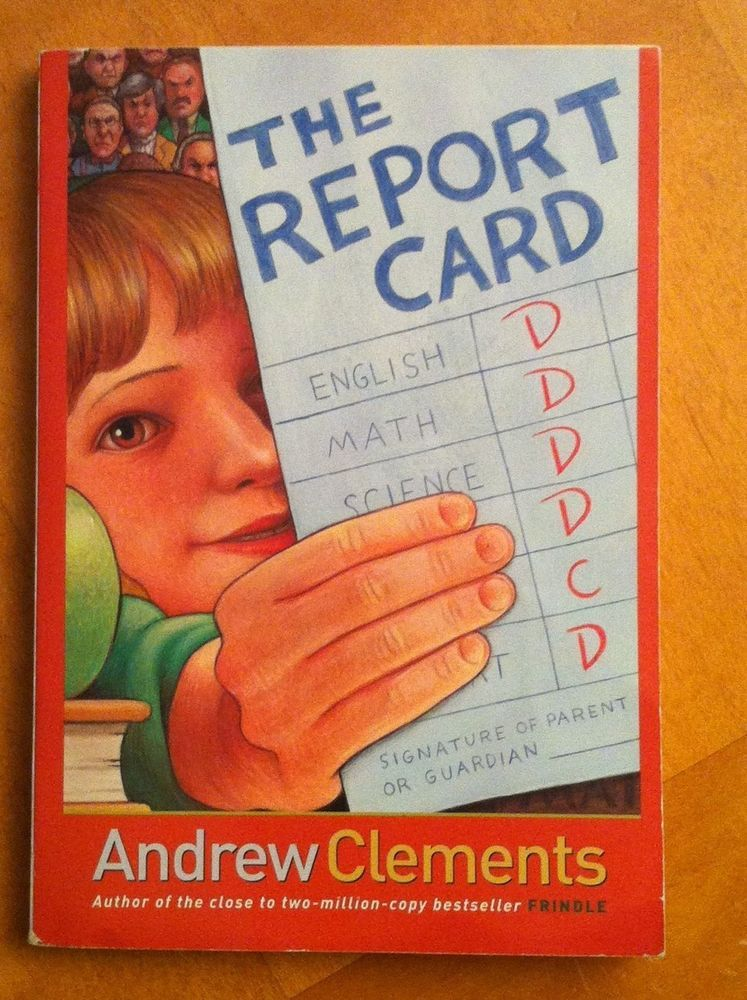 The Report Card By Andrew Clements 2004 Paperback Very Good
