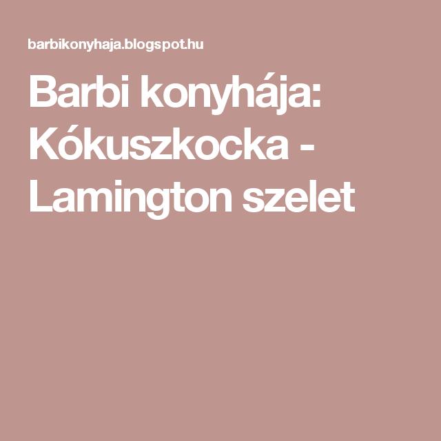 Barbi konyhája: Kókuszkocka - Lamington szelet