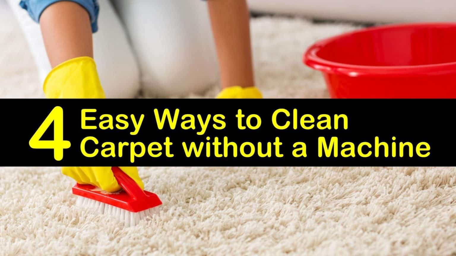 4 Easy Ways to Clean Carpet without a Machine in 2020