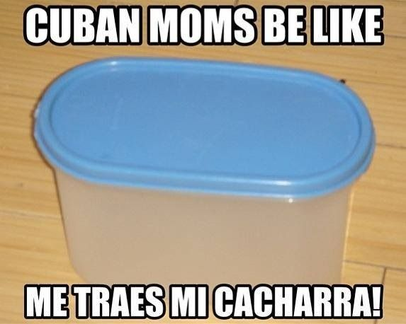 Pin By Marietta Socarras On All Things Cuban Rhythm Food People Dreams And Humor Cuban Humor Cubans Be Like Cuban Quote