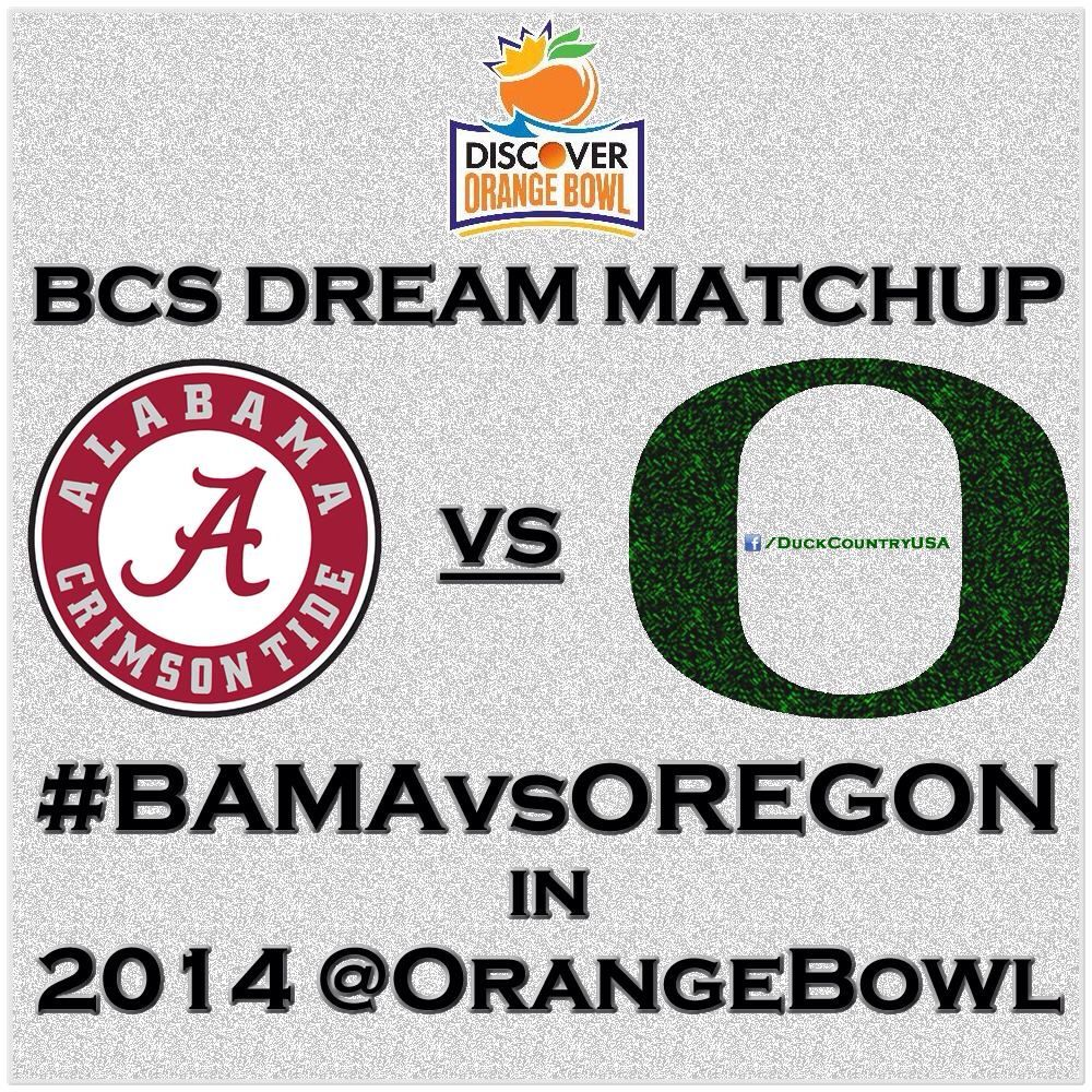 Dream Matchup Orangebowl 2013 Bamavsoregon Goducks
