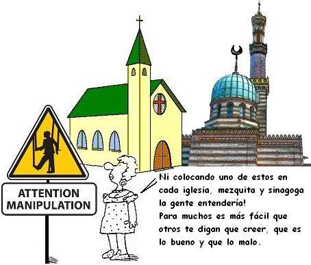 ... Ni colocando uno de estos en cada iglesia, mezquita y sinagoga la gente entendería!. Para muchos es más fácil que otros te digan que creer, que es lo bueno y que es lo malo.