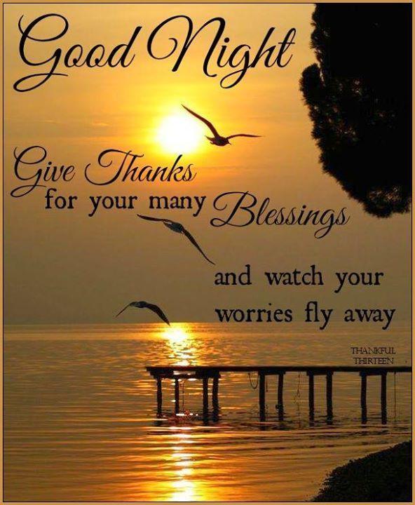 Good Night Give Thanks Goodnight Good Night Goodnight