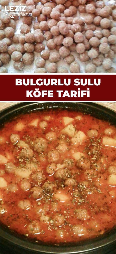 Bulgurlu Sulu Köfte Tarifi