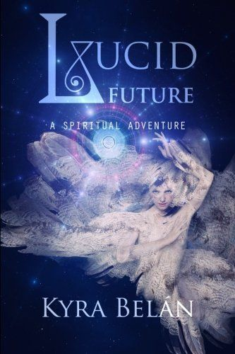 Book talk and signing of Lucid Future: A Spiritual Adventure by local author, Kyra Belan. Saturday December 6, 2014, at Cape Coral Library! Click to register.