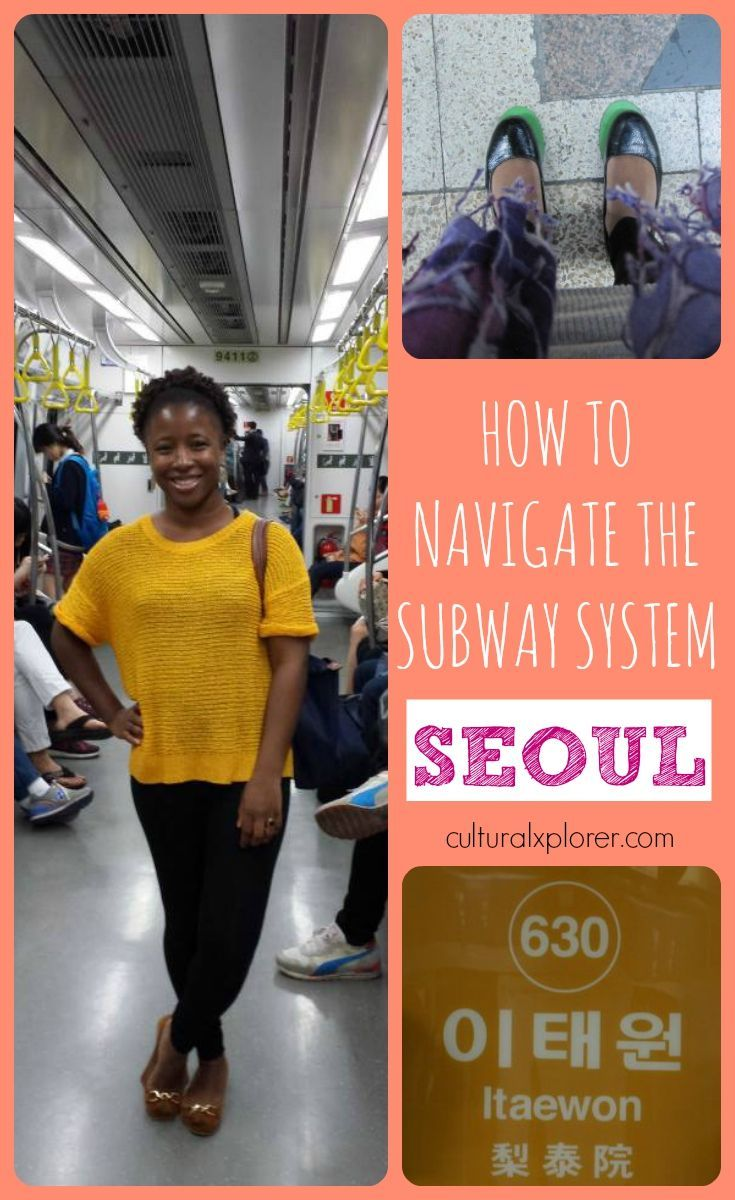 How To Ride The Subway In Seoul South Korea Korea Travel Seoul Travel South Korea Seoul