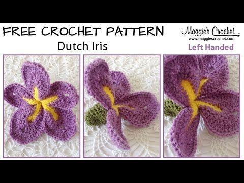 Dutch Iris Free Crochet Pattern - Left Handed - YouTube - Maggie's Crochet