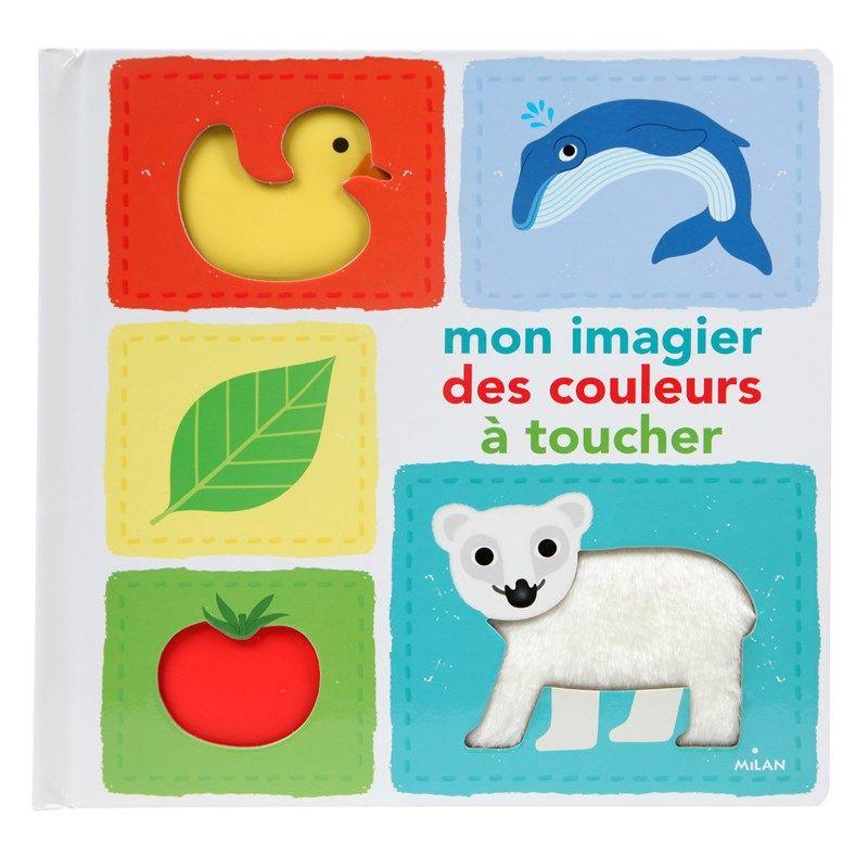 Mon Imagier Des Couleurs A Toucher Livre Bebe Imagier Livre Enfant