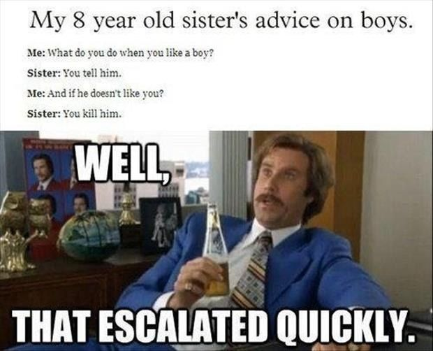 47 Well That Escalated Quickly Laughing So Hard Funny Pictures Hilarious