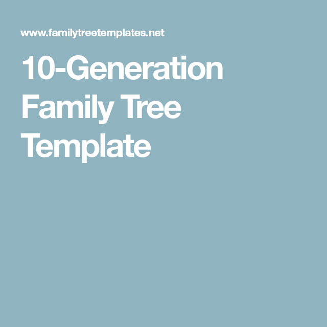 10 Generation Family Tree Template Who Do You Think You Are