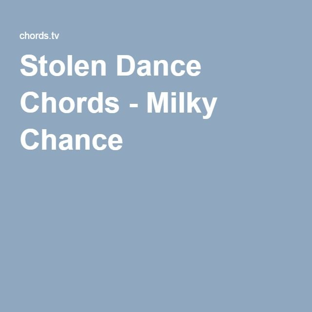 Stolen Dance Chords - Milky Chance | Film, music and books ...
