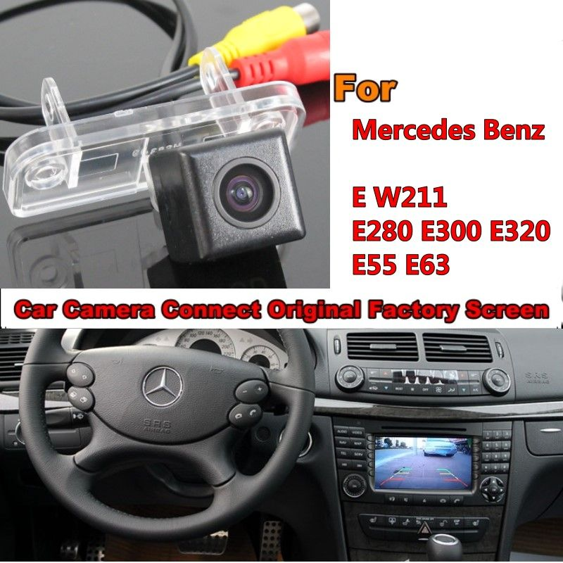 Back Up Reverse Camera For Mercedes Benz E W211 E280 E300 E320 E55 E63 Rear View Camera Rca Original Screen Compatible Mercedes Benz Benz E Car Camera