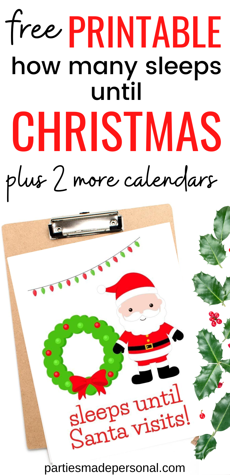 How Many Days Until Christmas Calendar Free Printable Parties Made Personal In 2020 Free Christmas Printables Christmas Calendar Christmas Printables Free Kids
