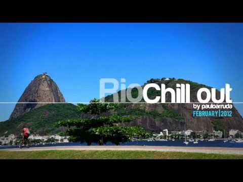 Lounge Collection 5 | Rio Chillout by Paulo Arruda - YouTube